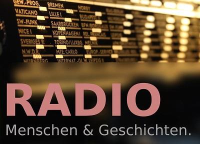Radio - Menschen und Geschichten